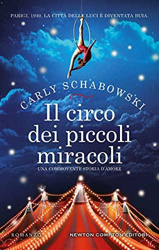 """Esce oggi """"Il circo dei piccoli miracoli"""""""