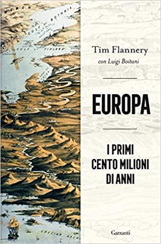 """Esce oggi """"Europa. I primi cento milioni di anni"""""""