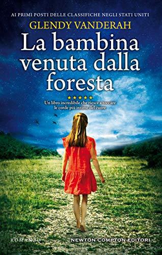 """Esce oggi """"La bambina venuta dalla foresta"""""""