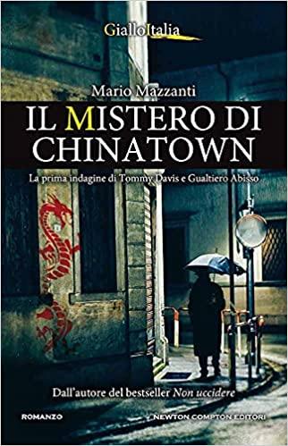 """Esce oggi """"Il mistero di Chinatown"""""""
