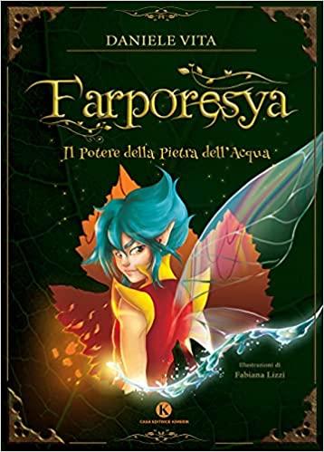 """Esce oggi """"Farporesya. Il potere della pietra dell'acqua"""""""