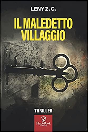 """Segnalazione """"IL MALEDETTO VILLAGGIO"""""""